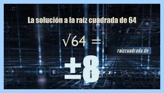 Solución que se obtiene en la raíz cuadrada del número 64