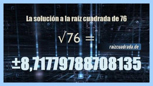 Número conseguido en la raíz cuadrada del número 76