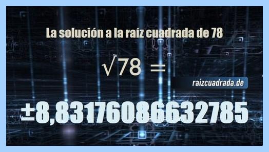 Solución que se obtiene en la resolución operación raíz de 78