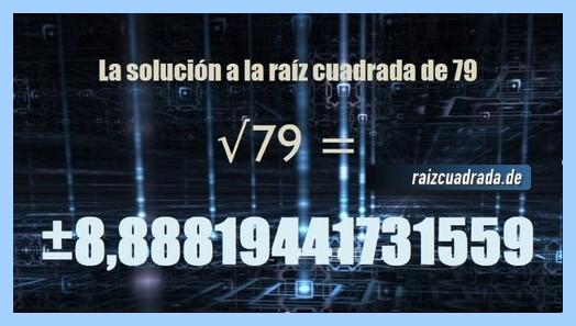 Número finalmente hallado en la operación matemática raíz cuadrada de 79