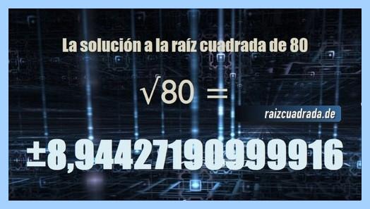 Solución obtenida en la operación raíz cuadrada del número 80
