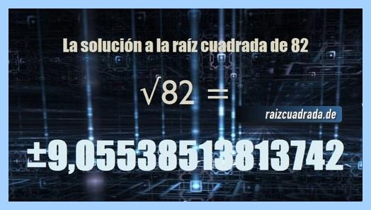 Número conseguido en la operación raíz cuadrada de 82
