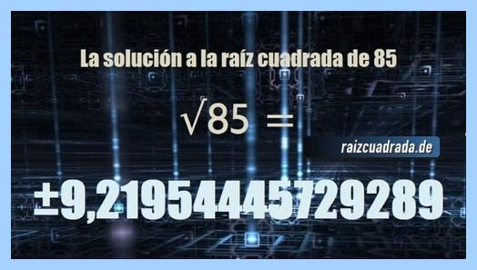 Solución conseguida en la resolución operación raíz cuadrada del número 85
