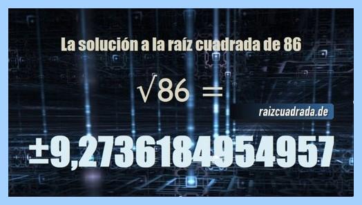 Solución conseguida en la operación matemática raíz cuadrada de 86