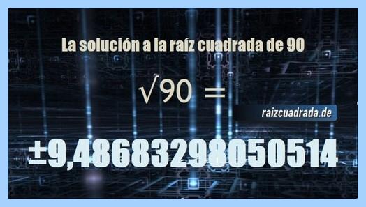 Solución que se obtiene en la raíz cuadrada del número 90