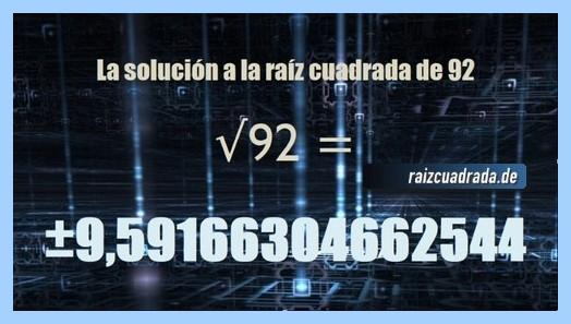 Solución finalmente hallada en la resolución operación matemática raíz cuadrada del número 92